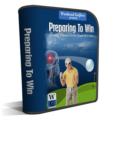 Weekend Golfers Coaching: Preparing To Win