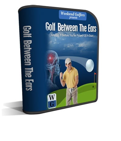 Weekend Golfers Coaching: Playing Golf Between The Ears