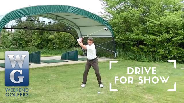 Weekend Golfers Coaching: Drive For Show