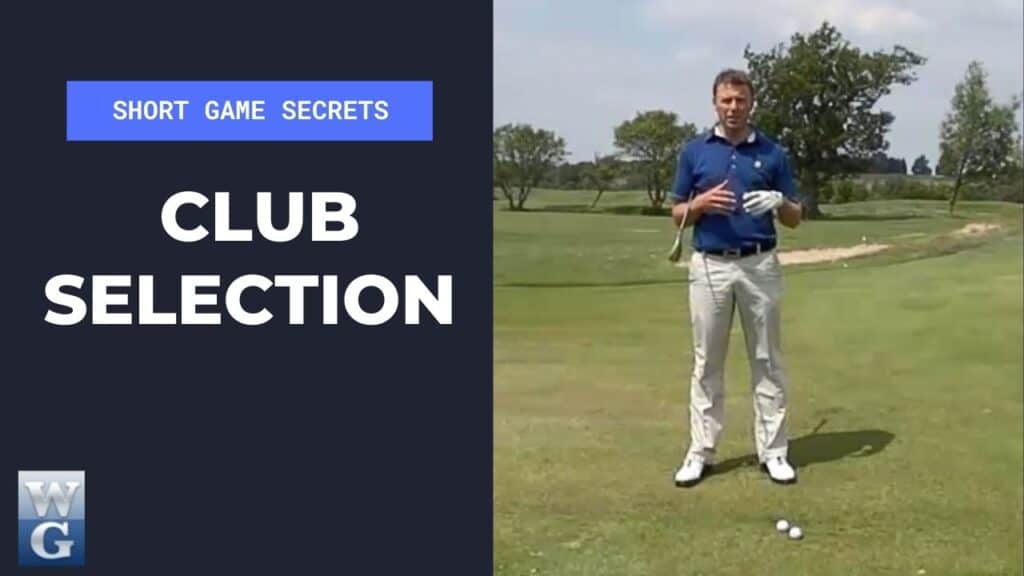 Club Selection In The Chip Shot