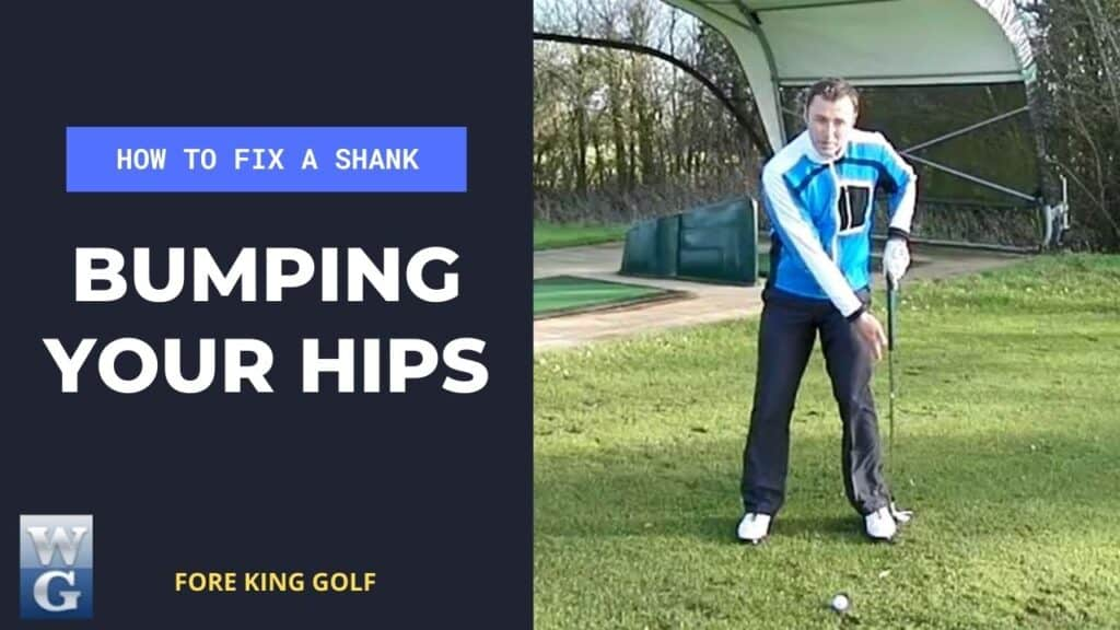 Fix A Shank By Bumping Your Hips