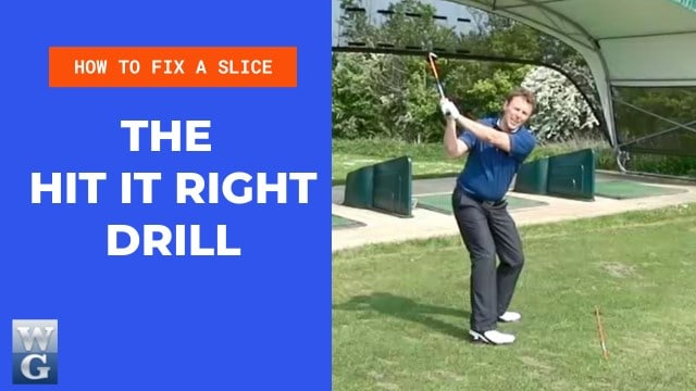 How To Fix A Slice With The Hit It Right Drill
