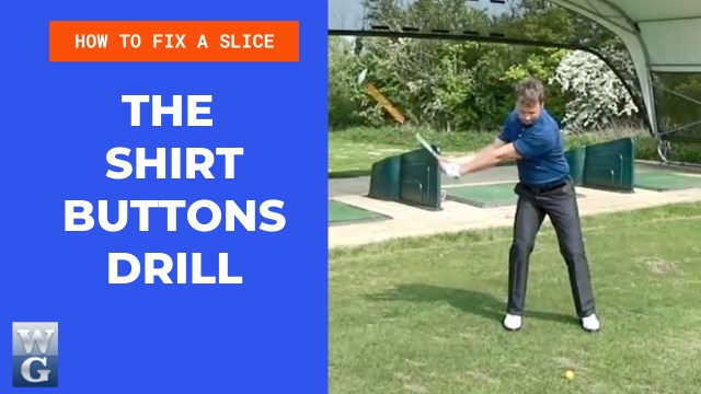 How To Fix A Slice With The Shirt Buttons Drill