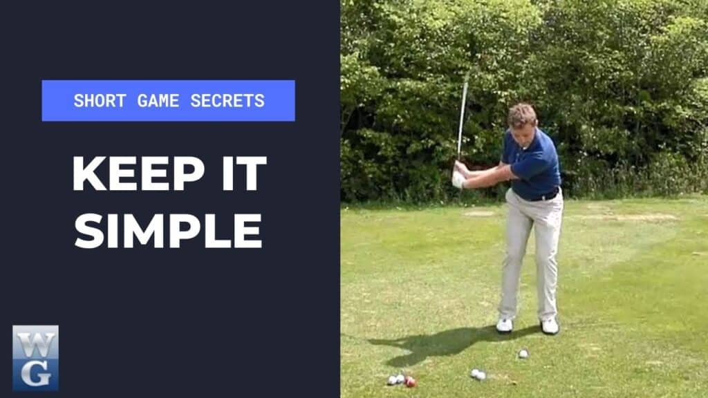 Keeping it Simple For A Pitch Shot