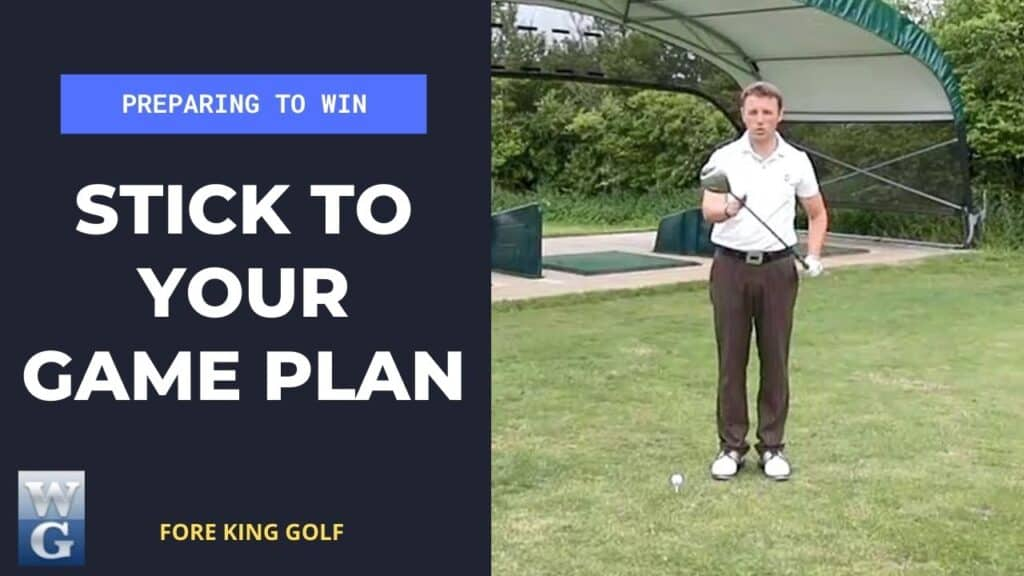 Stick To A Game Plan For A Golf Competition