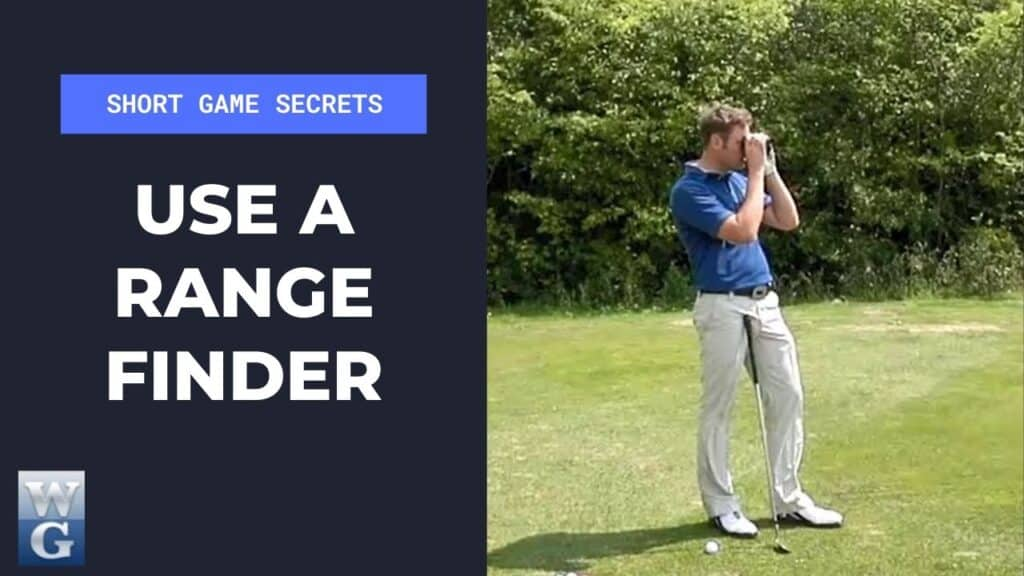 Use A Range Finder For A Pitch Shot