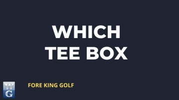 Which Tee Box Should I Use In Golf