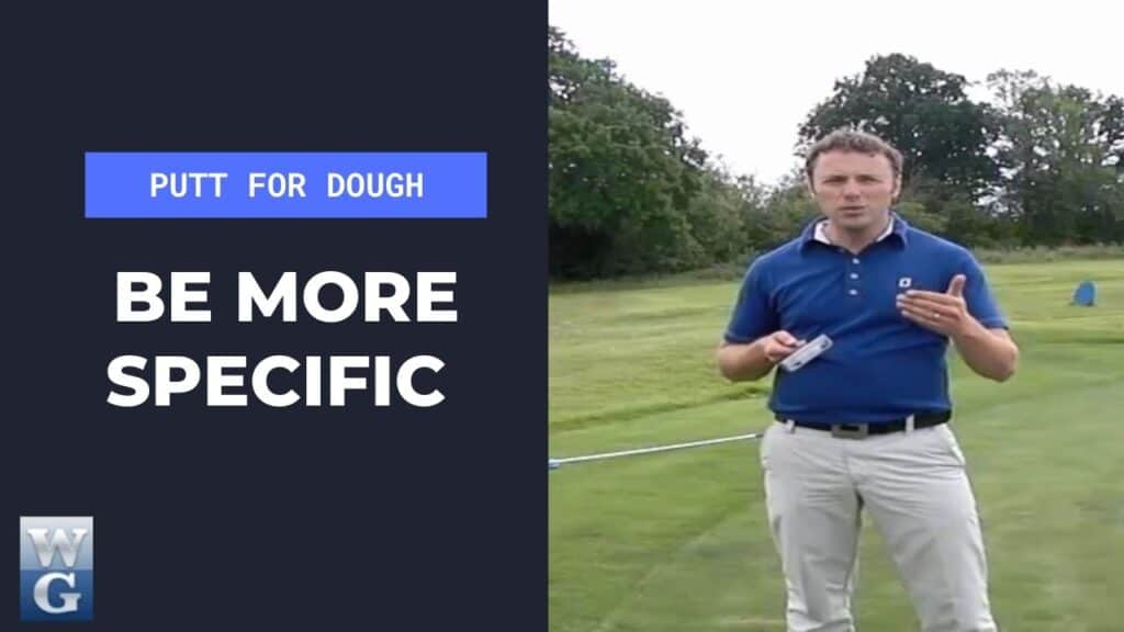 be more specific in the putting stroke
