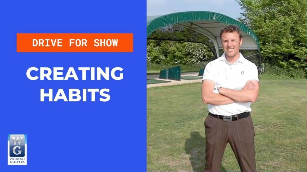 creating habits in golf