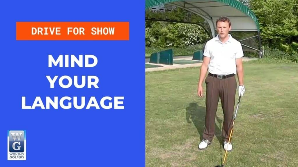 positive language in the golf swing