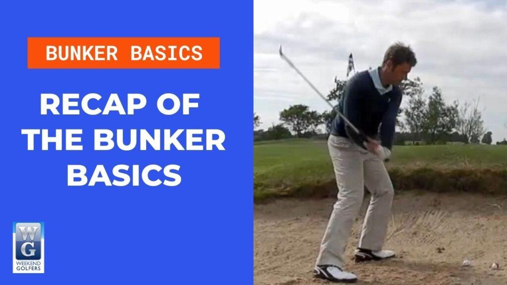 recap of bunker basics