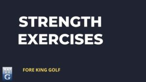 Golf Swing Strengthening Exercises