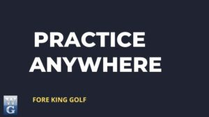 How To Practice Your Golf Swing Anywhere