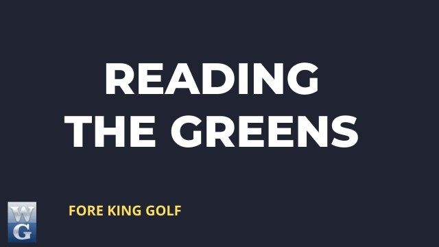 How To read The Greens Guide for Beginner Golfers