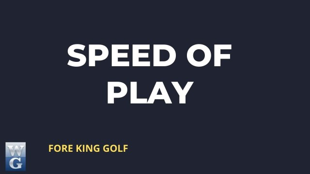 Speed Of Play Guide for Beginner Golfers