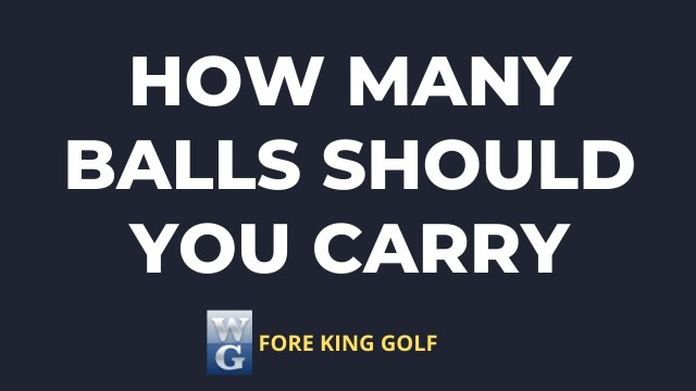 Picture Asking How Many Golf Balls Should you Carry