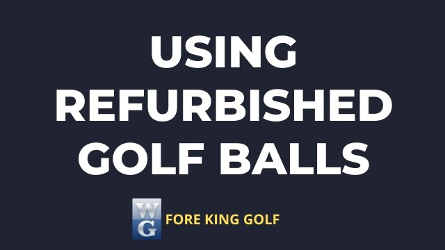Picture asking Do Refurbished Golf Balls Lose Distance